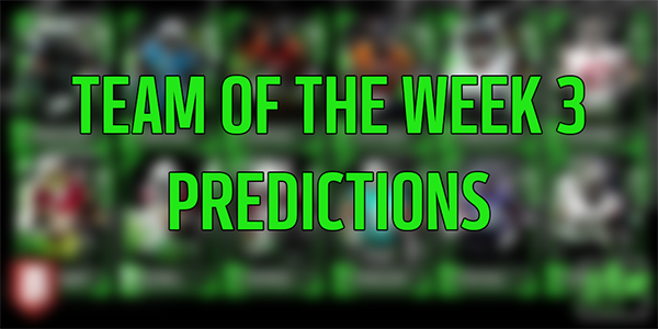 Team of the Week 3 Predictions